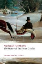 OXFORD WORLD CLASSICS: THE HOUSE OF THE SEVEN GABLES Paperback