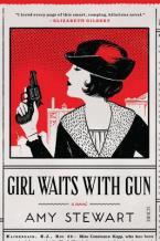 GIRL WAITS WITH GUN Paperback