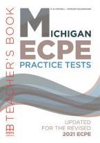 MICHIGAN ECPE PRACTICE TESTS Teacher's Book UPDATED 2021
