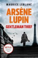 ARSENE LUPIN GENTLEMAN - THIEF Paperback