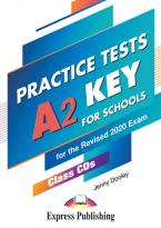 PRACTICE TESTS A2 KEY FOR SCHOOLS CD CLASS (5) FOR THE REVISED 2020 EXAM
