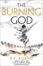 THE POPPY WAR - THE BURNING GOD : BOOK 3 Paperback
