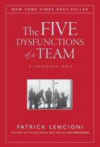 THE FIVE DYSFUNCTIONS OF A TEAM 6TH ED HC