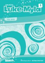 LUKE & MYLA 1 Teacher's Book TEST