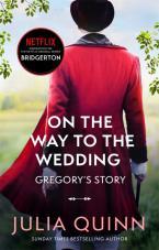 BRIDGERTON 8: ON THE WAY TO THE WEDDING