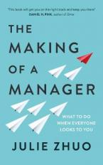 THE MAKING OF A MANAGER Paperback