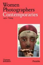 WOMEN PHOTOGRAPHERS :CONTEMPORARIES (1970-TODAY) Paperback