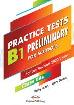 PRACTICE TESTS B1 PRELIMINARY FOR SCHOOLS CD CLASS (5) FOR THE REVISED 2020 EXAM