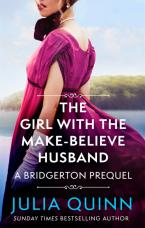 THE GIRL WITH THE MAKE-BELIEVE HUSBAND : A BRIDGERTON PREQUEL Paperback