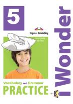 iWONDER 5 VOCABULARY & GRAMMAR PRACTICE