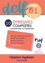 NOUVEAU DELF JUNIOR B1 10 EPREUVES COMPLETES PROFESSEUR