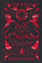 SIX OF CROWS COLLECTOR'S EDITION : BOOK 1 HC
