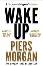 WAKE UP: WHY THE WORLD HAS GONE NUTS Paperback