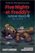FIVE NIGHTS AT FREDDY'S 7: FAZBEAR FRIGHTS : THE CLIFFS Paperback