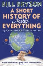 A SHORT HISTORY OF NEARLY EVERYTHING Paperback