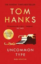 UNCOMMON TYPE :SOME STORIES Paperback