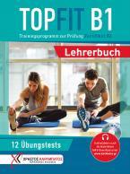 TOPFIT PRUFUNG ZERTIFIKAT B1 LEHRERBUCH(+MP3-CD)