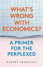 WHAT'S WRONG WITH ECONOMICS? HC