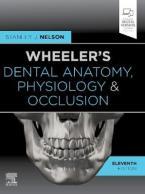 WHEELER'S DENTAL ANATOMY PHYSIOLOGY AND OCCLUSION HC