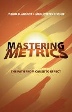 MASTERING 'METRICS THE PATH FROM CAUSE TO EFFECT Paperback