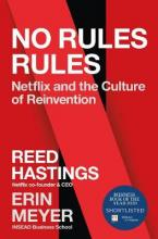 NO RULES RULES NETFLIX AND THE CULTURE OF REINVENTION HC