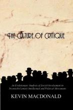 THE CULTURE OF CRITIQUE AN EVOLUTIONARY ANALYSIS OF JEWISH INVOLVEMENT IN TWENTIETH-CENTURY INTELLECTUAL AND POLITICAL MOVEMENTS Paperback
