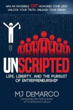 UNSCRIPTED : LIFE, LIBERTY, AND THE PURSUIT OF ENTREPRENEURSHIP Paperback