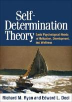 SELF DETERMINATION THEORY BASIC PSYCHOLOGICAL NEEDS IN MOTIVATION, DEVELOPMENT, AND WELLNESS Paperback