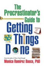 THE PROCRASTINATOR'S GUIDE TO GETTING THINGS DONE HC