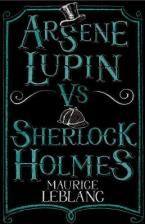 ARSENE LUPIN VS SHERLOCK HOLMES Paperback