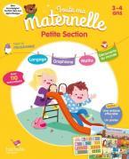 TOUTE MA MATERNELLE : TOUT LE PROGRAMME PETITE SECTION (3 - 4 ANS) N/E