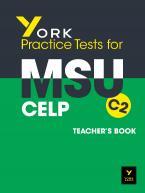 YORK PRACTICE TESTS FOR MSU C2 Teacher's Book