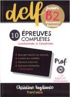 NOUVEAU DELF JUNIOR B2 10 EPREUVES COMPLETES PROFESSEUR