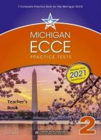 MICHIGAN ECCE PRACTICE TESTS 2 2021 FORMAT Teacher's Book