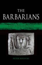 THE BARBARIANS : LOST CIVILIZATIONS HC