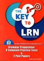 THE KEY TO LRN C2@ GRAMMAR PREPARATION + 8 COMPLETE PR. TESTS Student's Book
