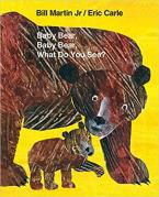 BABY BEAR, BABY BEAR, WHAT DO YOU SEE?  Paperback
