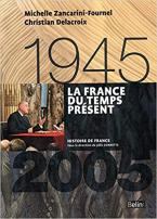 LA FRANCE DU TEMPS PRESENT (1945-2005)