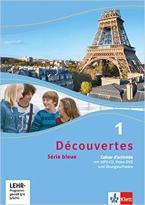 DÉCOUVERTES SÉRIE BLEUE, CAHIER D'ACTIVITÉS, BAND 1