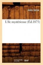 L'ILE MYSTERIEUSE (ED.1875)  Paperback