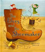 THE ELVES AND THE SHOEMAKER  HC