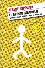 EL MUNDO AMARILLO: SI CREES EN LOS  TAPA BLANDA