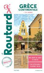 GUIDE DU ROUTARD GRECE CONTINENTALE 2021/2022 (AVEC LES ILES IONIENNES) POCHE
