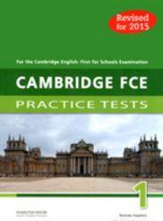 CAMBRIDGE FCE PRACTICE TESTS 1 TEACHER'S BOOK  2015 REVISED