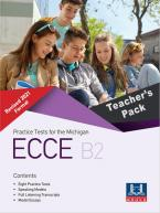 PRACTICE TESTS FOR THE MICHIGAN ECCE B2 REVISED 2021 FORMAT Teacher's Book PACK