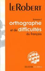 LE ROBERT DICTIONNAIRE D'ORTHOGRAPHE ET DIFFICULTES DU FRANCAIS  FL