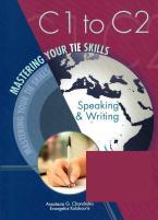 MASTERING YOUR TIE SKILLS C1 TO C2 SPEAKING & WRITING