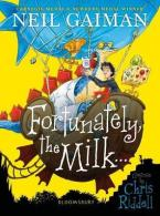 FORTUNATELY, THE MILK... Paperback
