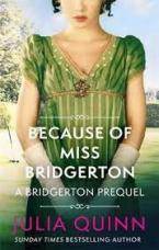 ROKESBYS: BECAUSE OF MISS BRIDGERTON