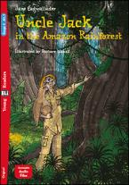 UNCLE JACK AND THE AMAZON RAINFOREST (+ DOWNLOADABLE MULTIMEDIA)